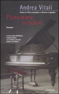 Pianoforte vendesi - Autore Vitali Andrea - Editore Garzanti #Libri