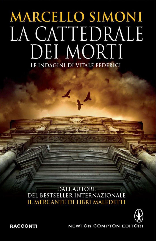 U201cla Cattedrale Dei Morti U201d Di Marcello Simoni  Recensione Libro