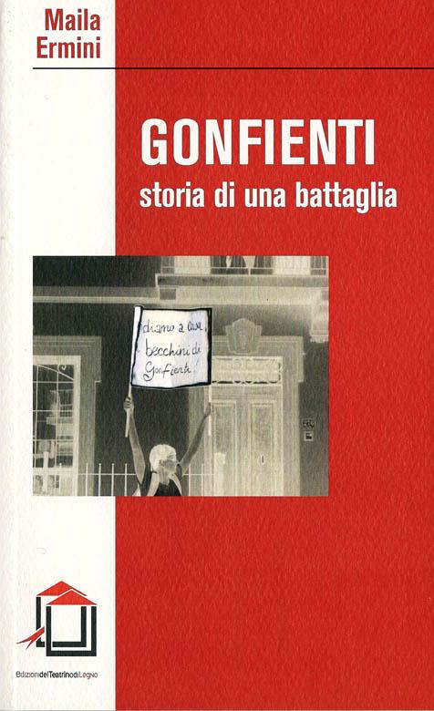 Gonfienti, storia di una battaglia - Maila Ermini