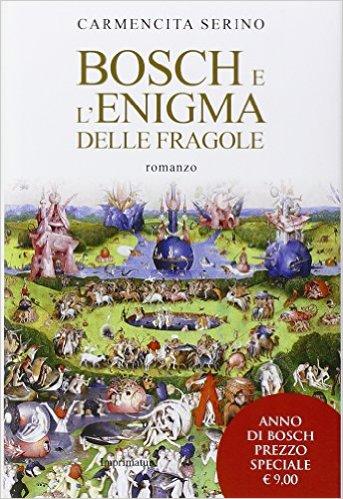 Bosch e l'enigma delle fragole - Carmencita Serino