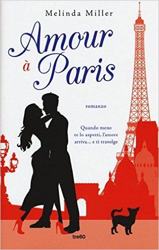 Amour à Paris - Melinda Miller