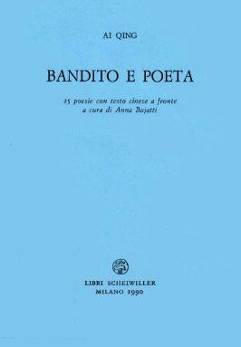 Bandito e poeta - Ai Qing