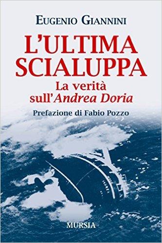 L'ultima scialuppa - Eugenio Giannini