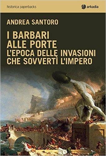 I barbari alle porte - Andrea Santoro