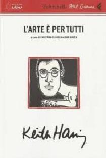 L'arte è per tutti. Keith Haring