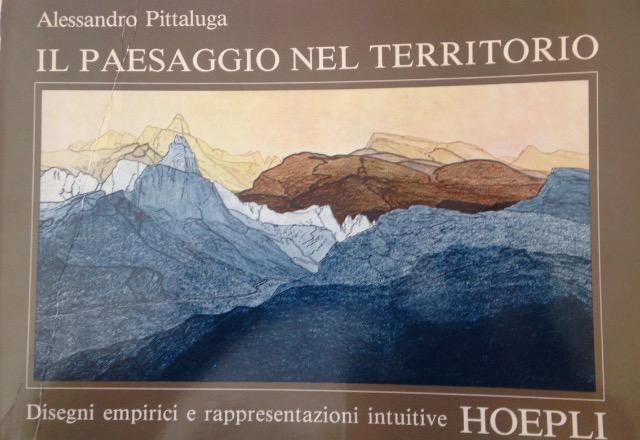 Il Paesaggio nel territorio - Alessandro Pittaluga