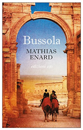 Bussola - Mathias Enard