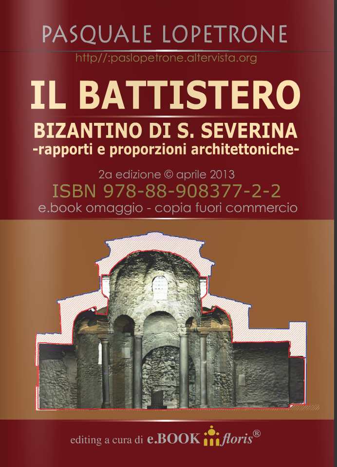 Il battistero bizantino di S. Severina - Pasquale Lopetrone