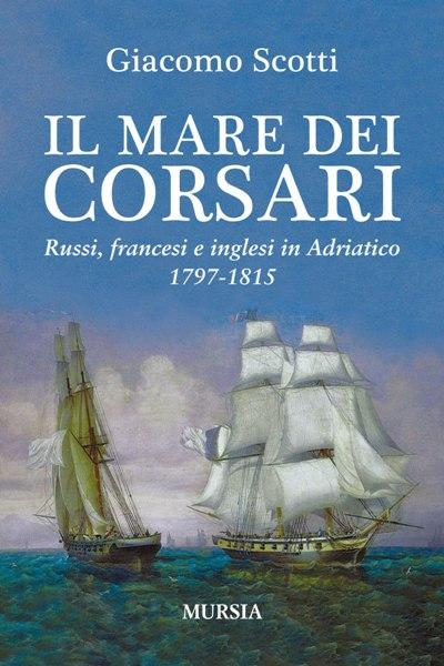 Il mare dei corsari - Giacomo Scotti
