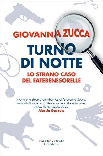 Turno di notte - Giovanna Zucca
