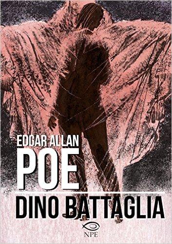 Edgar Allan Poe - Dino Battaglia