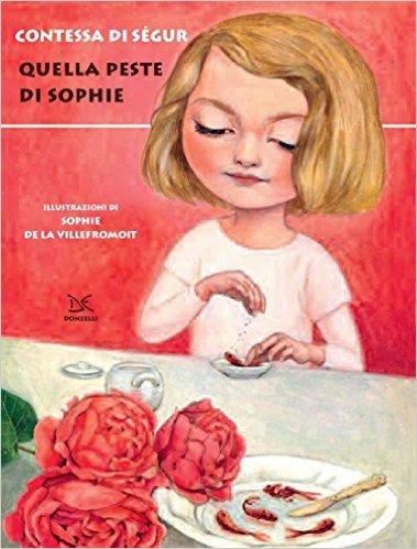 Quella peste di Sophie - Contessa di Ségur