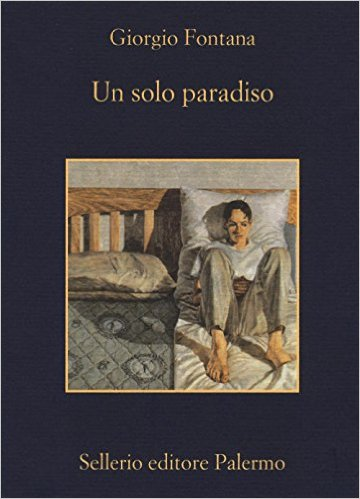 Un solo paradiso - Giorgio Fontana