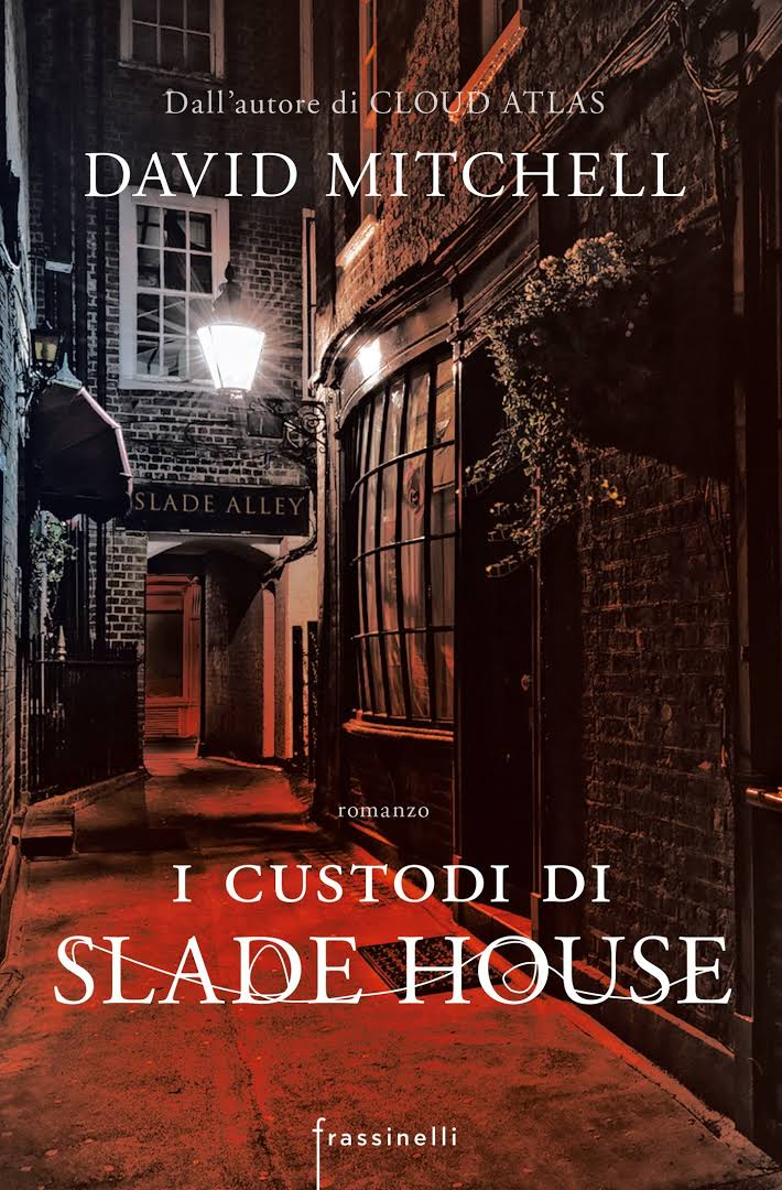I custodi di Slade House - David Mitchell