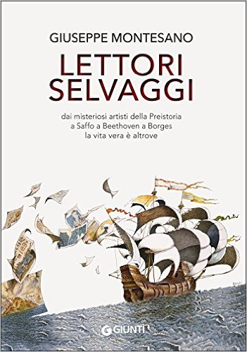 Lettori selvaggi - Giuseppe Montesano