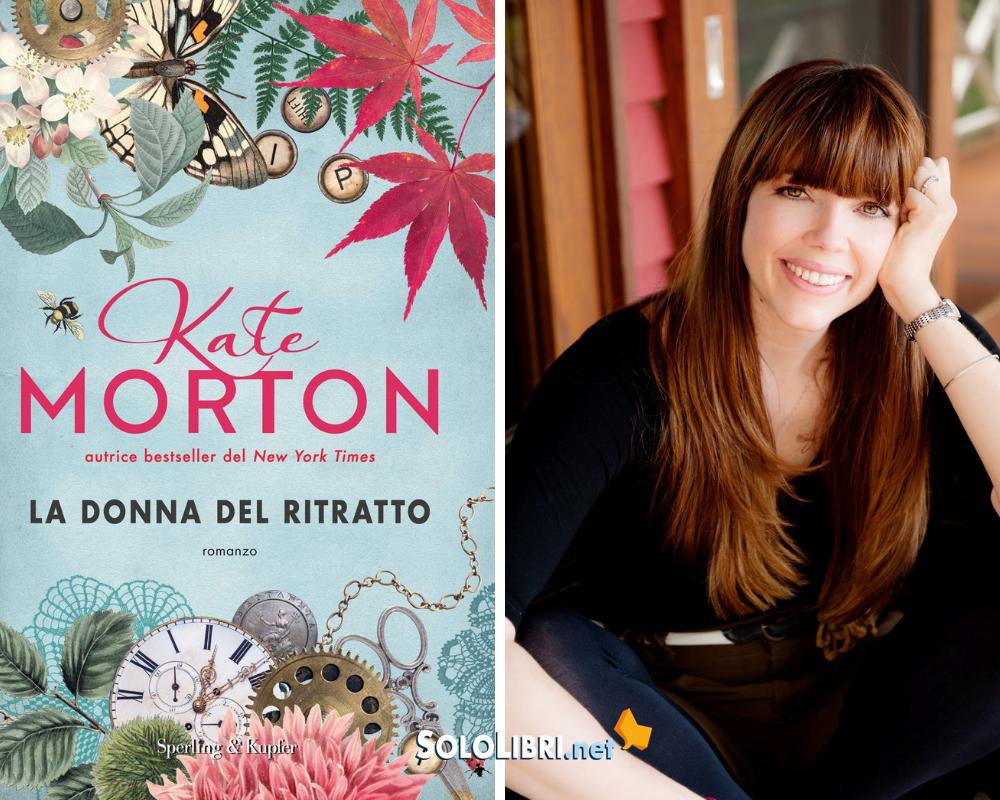 """""""La donna del ritratto"""" di Kate Morton: in libreria il nuovo appassionante romanzo dell'autrice di bestseller"""