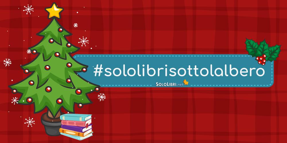 7022f7a2e8 Migliori libri italiani 2018 da regalare a Natale: i consigli dei  collaboratori di SoloLibri.net