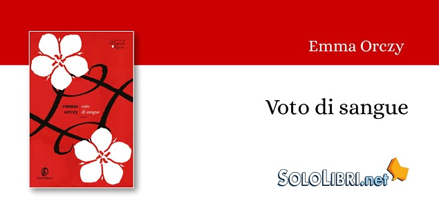 """Torna in libreria """"Voto di sangue"""", sequel de """"La Primula Rossa"""""""