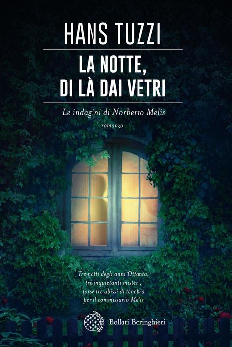 """""""La notte, di là dai vetri"""" di Hans Tuzzi"""