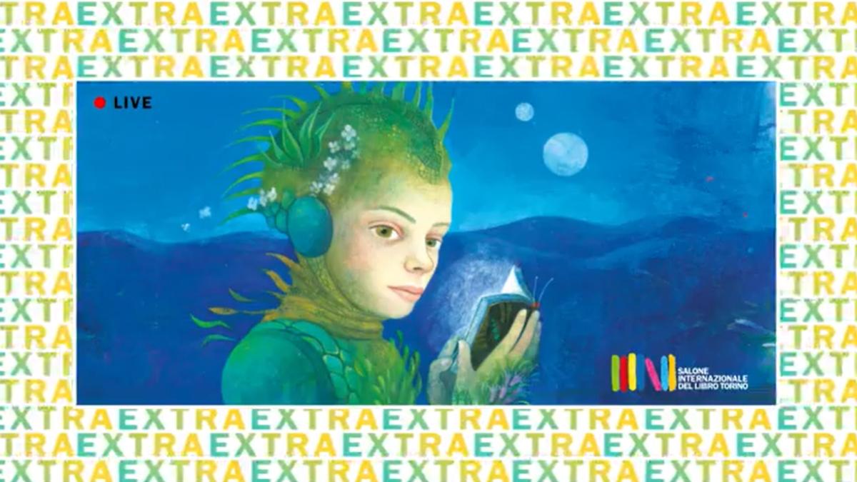 #SalToEXTRA: programma ed eventi da non perdere del Salone Internazionale del Libro di Torino online