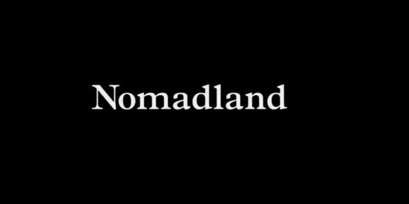 Nomadland: trama, libro e quando esce in Italia il film che ha vinto ai Golden Globe 2021
