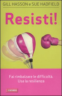 Resisti! - Gill Hasson e Sue Hadfield