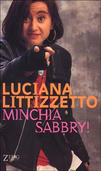 Minchia Sabbry! - Luciana Littizzetto