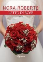 Letto di rose di nora roberts recensione libro - Scheda di un libro letto ...