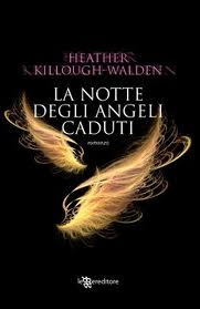 La notte degli angeli caduti - Heather Killough-Walden
