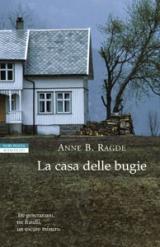 La casa delle bugie di anne ragde recensione libro - La porta di anne recensione ...