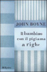 Il bambino con il pigiama a righe di john boyne - La finestra di fronte trama ...