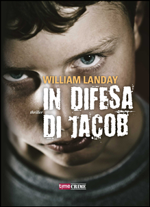 "In difesa di Jacob"" di William Landay, recensione libro"