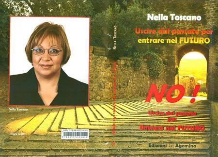 Uscire dal passato per entrare nel futuro - Nella Toscano