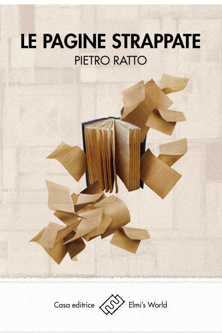 Le Pagine strappate - Pietro Ratto