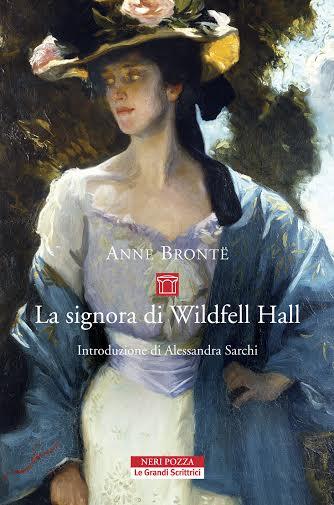 La signora di wildfell hall di anne bront recensione libro - La porta di anne recensione ...