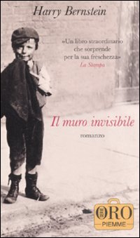 Il muro invisibile di Harry Bernstein