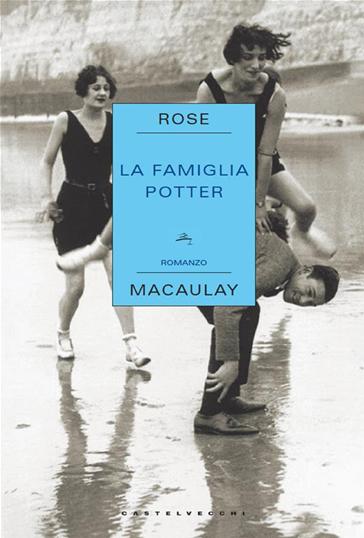La famiglia potter di rose macaulay recensione libro for Farcical traduzione