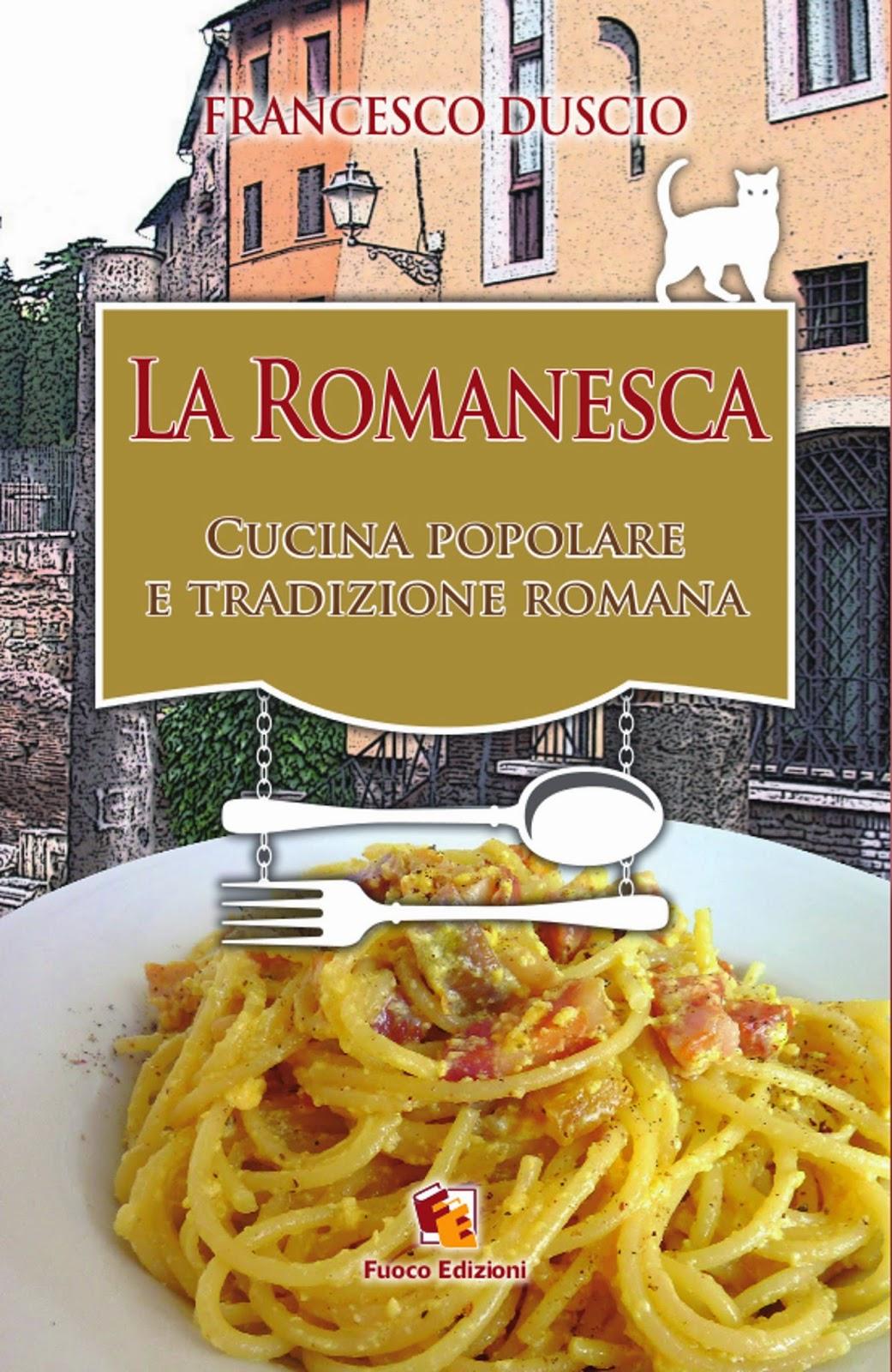 La romanesca cucina popolare tradizione romana for La cucina romana