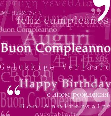 Buon Compleanno Come Si Scrive In Tutte Le Lingue Del Mondo