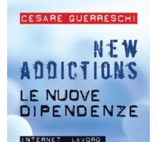 New addictions. Le nuove dipendenze