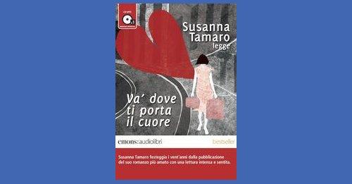 Susanna Tamaro Legge Va Dove Ti Porta Il Cuore Recensione