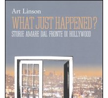 What just happened? di Art Linson: dal libro al film