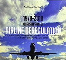 1978-2018 Quarant'anni di Airline Deregulation
