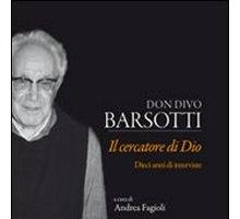Divo barsotti libri - Don divo barsotti meditazioni ...