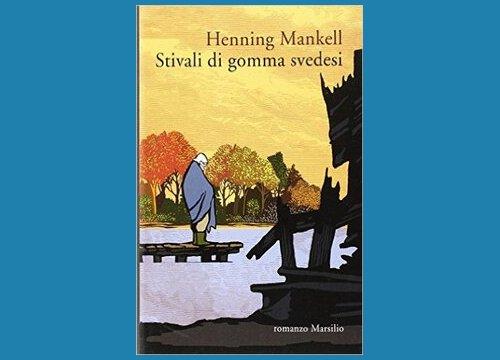 Stivali di gomma svedesi Mankell Henning, Marsilio