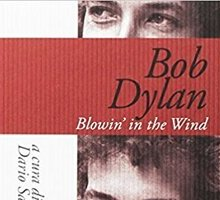 Bob Dylan. Blowin'in the Wind