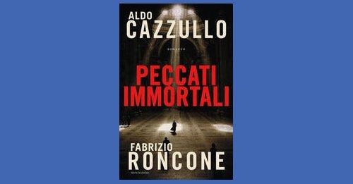 """""""Peccati immortali"""" di Aldo Cazzullo, Fabrizio Roncone"""