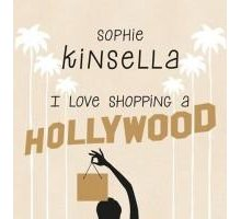 Sophie Kinsella: I love shopping a Hollywood esce il 30 settembre. Becky Bloomwood è tornata!