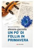 Un po' di follia in primavera