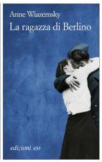 La ragazza di berlino anne wiazemsky recensione del libro - La porta di anne recensione ...